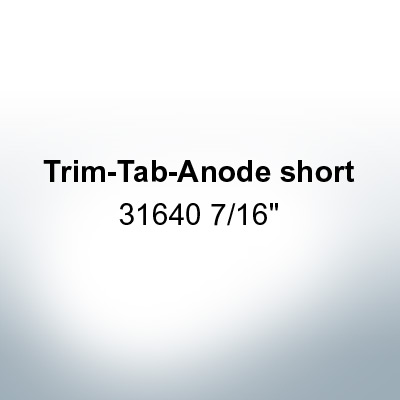 "Anodes compatible to Mercury | Trim-Tab-Anode short 31640 7/16"" (Zinc) 